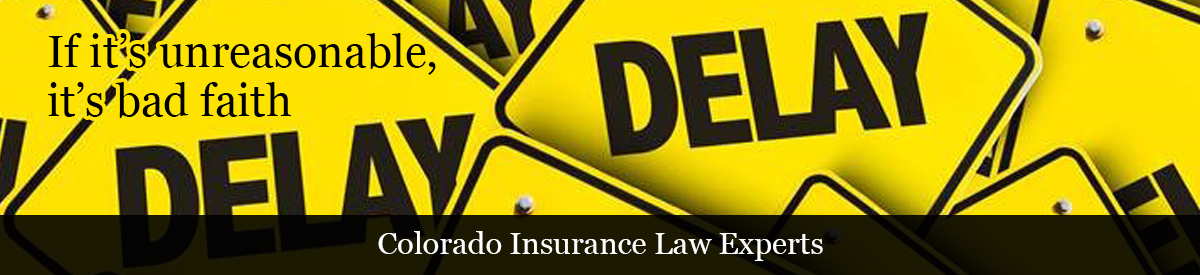 Colorado's Insurance Law Experts